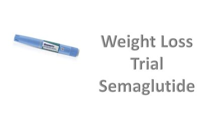 NEW Weight Loss Medication Trial – Semaglutide